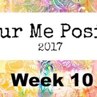 Colour Me Positive - Week 10