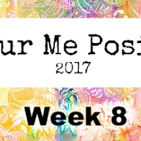 Colour Me Positive - Week 8