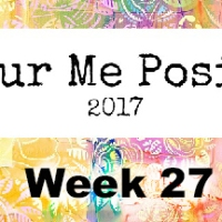 Colour Me Positive - Week 27
