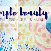 Simple Beauty - Mixed Media Art Journal Page